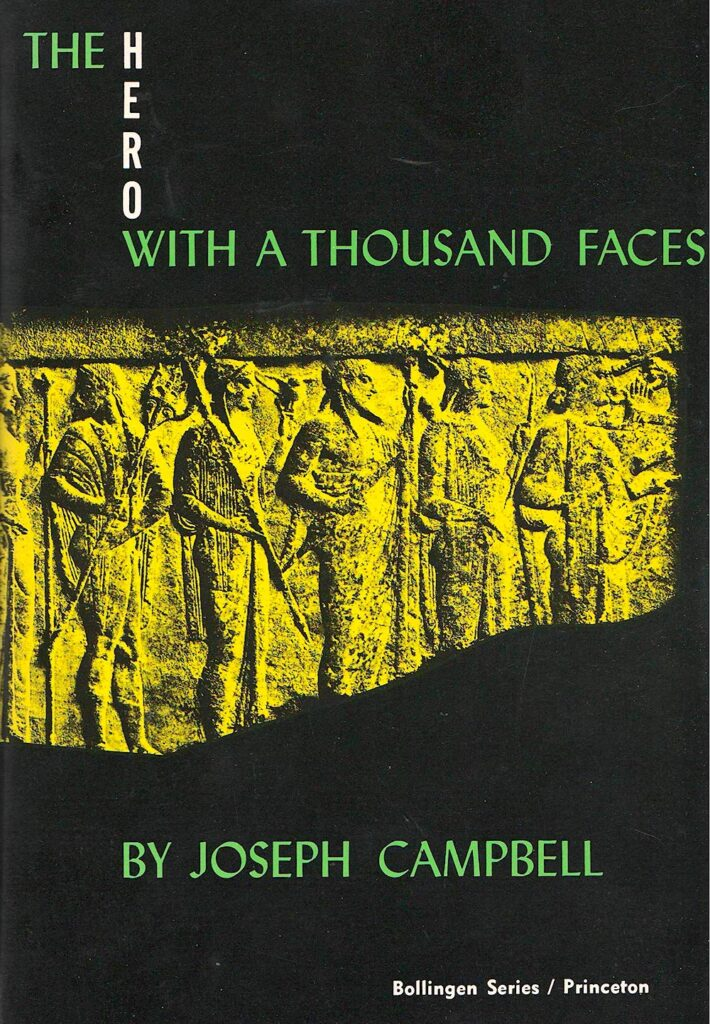 Joseph Campbell's The Hero with a Thousand Faces